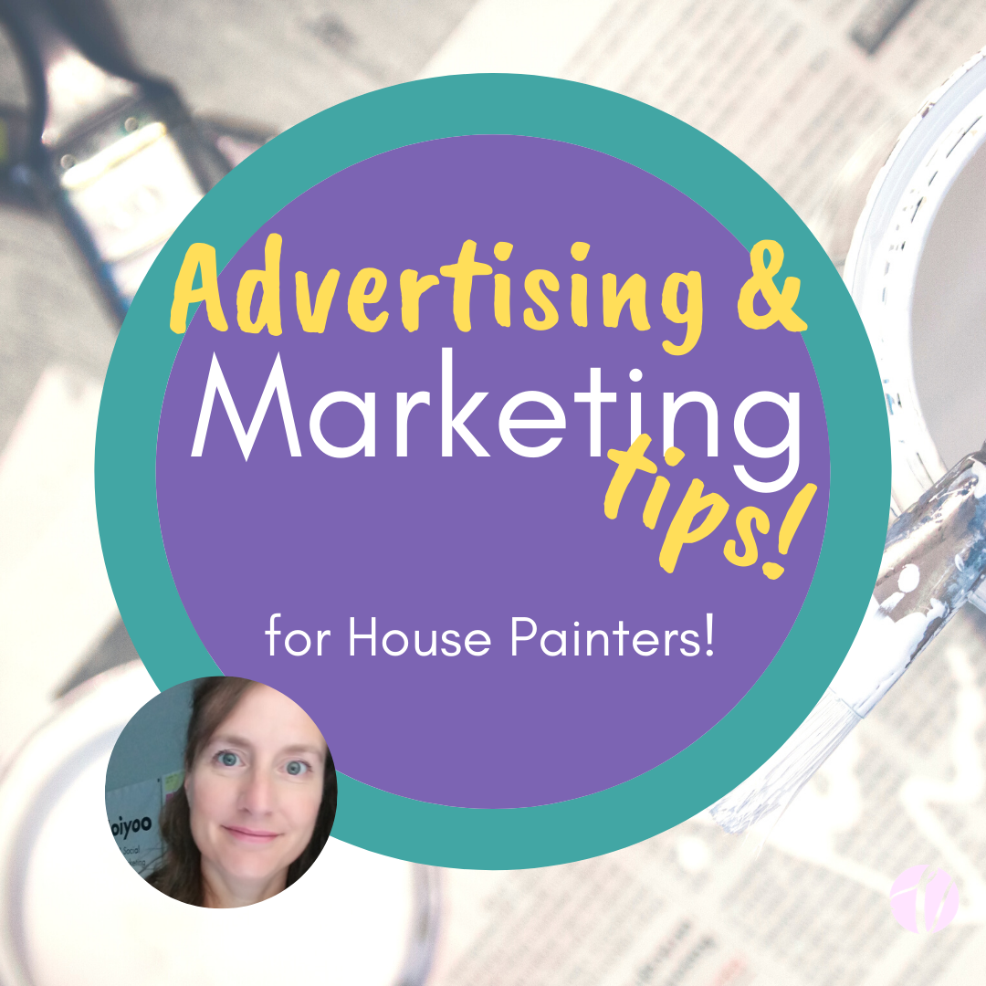 Advertising and Marketing for House Painters