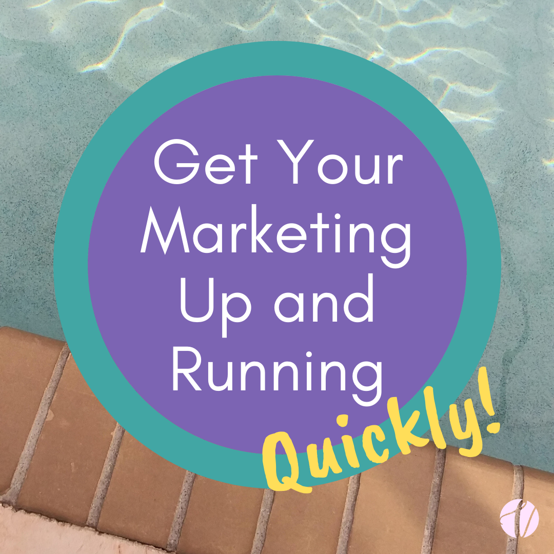 Get Your Marketing Up and Running Quickly
